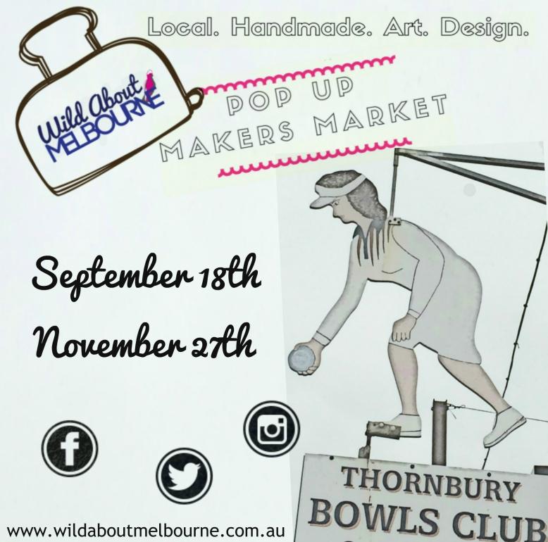 WAM pop up makers market Thornbury Bowls Club